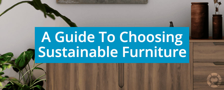 Sustainable Furnishings – How to Reuse, Renovate and Recycle [Infographic]