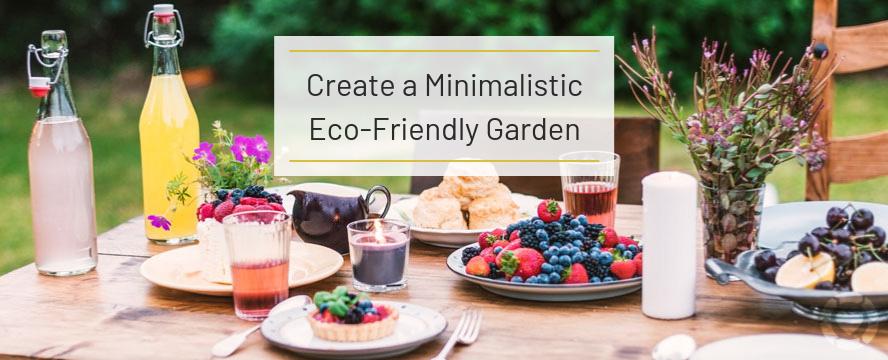 Create a Minimalistic Eco-Friendly Garden | ecogreenlove