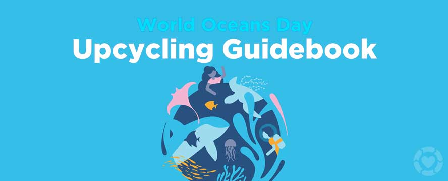 World Ocean's Day - Upcycling Ideas [Infographic] | ecogreenlove