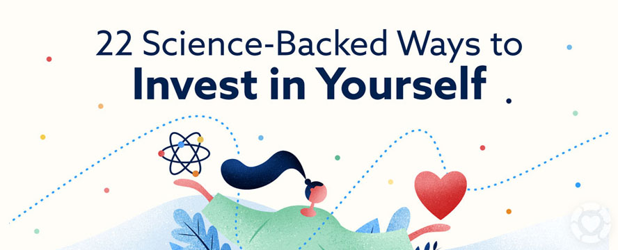 Science-backed ways to Invest in Yourself [Infographic]