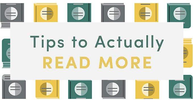 Tips to actually Read more + Benefits [Visual]   ecogreenlove
