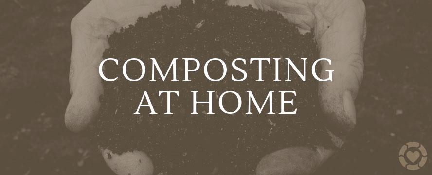 Composting at Home [Visual] | ecogreenlove