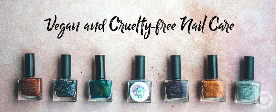 Vegan & Cruelty-Free Nail Care Routine | ecogreenlove
