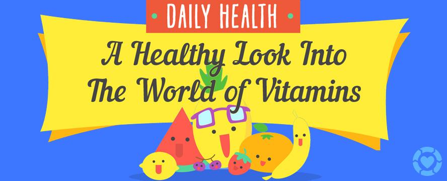 The World of Vitamins [Infographic] | ecogreenlove