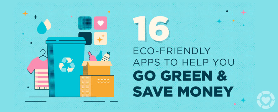 Eco-Friendly Apps to help you Save Green [Infographic] | ecogreenlove