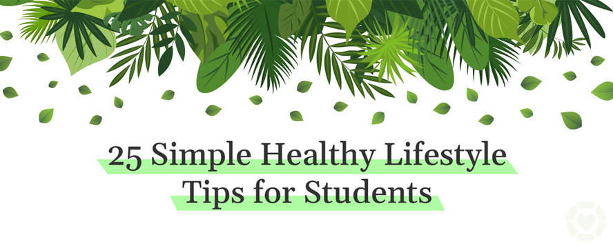 25 Simple Healthy Lifestyle Tips [Visual] | ecogreenlove