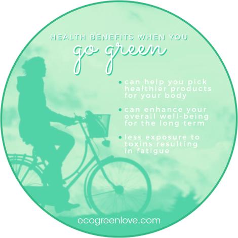 Unexpected Health Benefits of Going Green | ecogreenlove