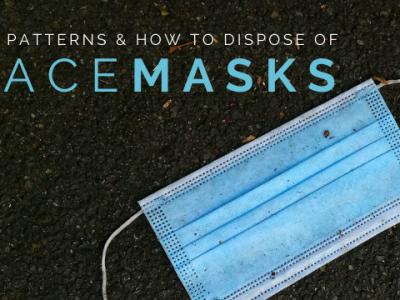 DIY Patterns & How to Dispose of Facemasks | ecogreenlove