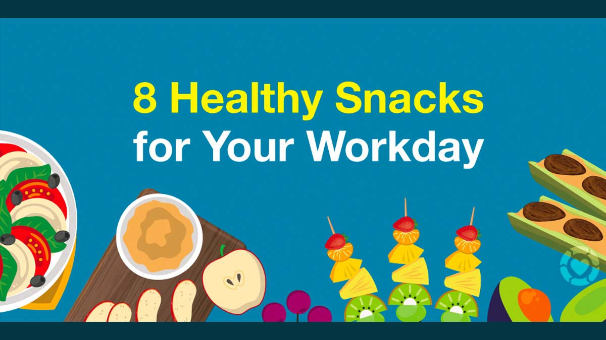 8 Healthy Snacks for your Workday [Visual] | ecogreenlove