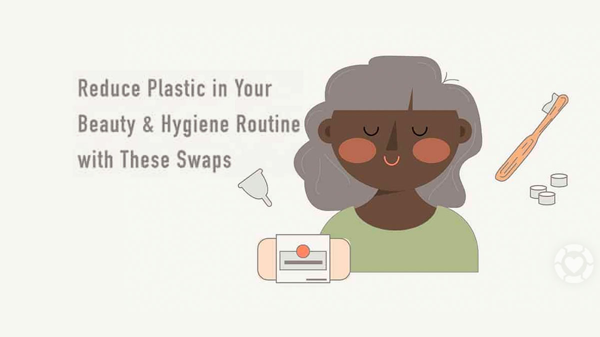 Beauty & Hygiene Plastic-Free Swaps [Visual] | ecogreenlove