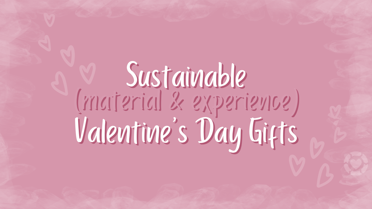Sustainable Valentine's Day Gifts [Visual] | ecogreenlove