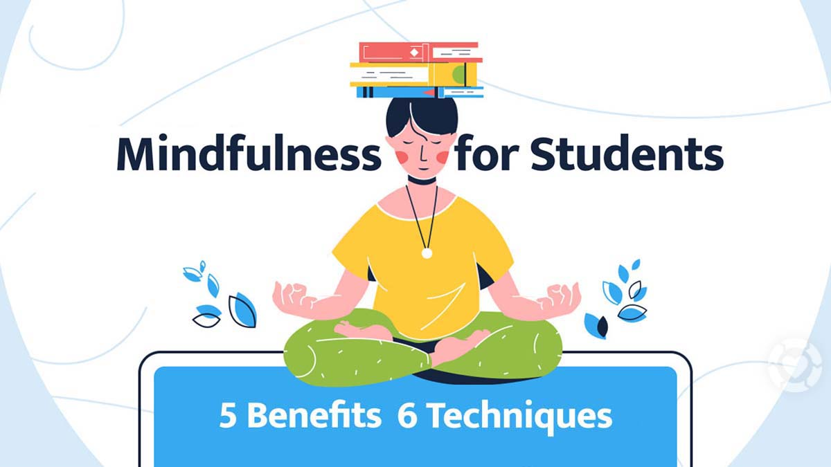 Mindfulness for Students [Infographic]