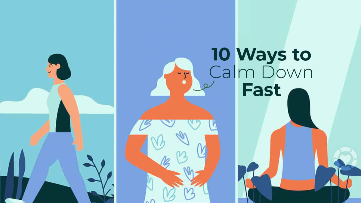10 Ways to Calm Down Fast [Visual]