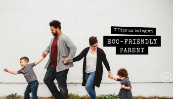 7 Tips on being an Eco-Friendly Parent   ecogreenlove