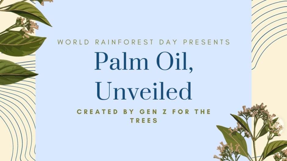 Pam Oil, Unveiled [Visual] | ecogreenlove