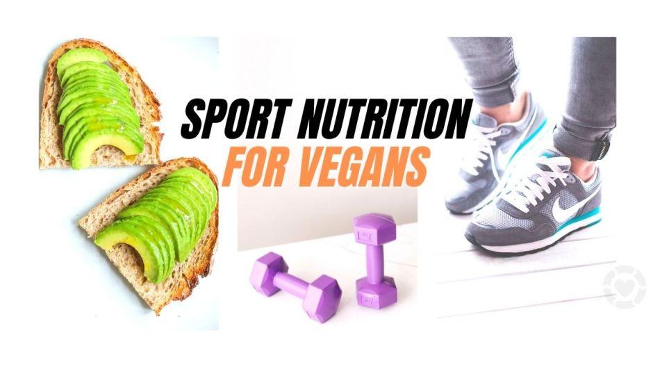 Sports Nutrition for Vegans [Visual] | ecogreenlove