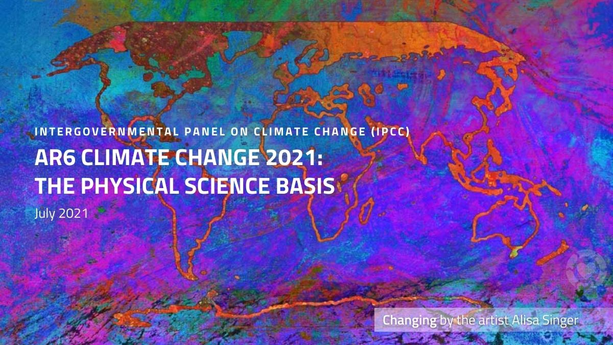 IPCC's Climate Report 2021 [Video] | ecogreenlove
