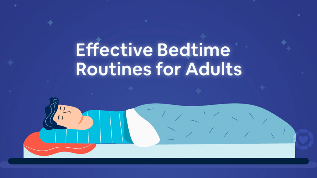 Effective Bedtime Routines for Adults [Visual]