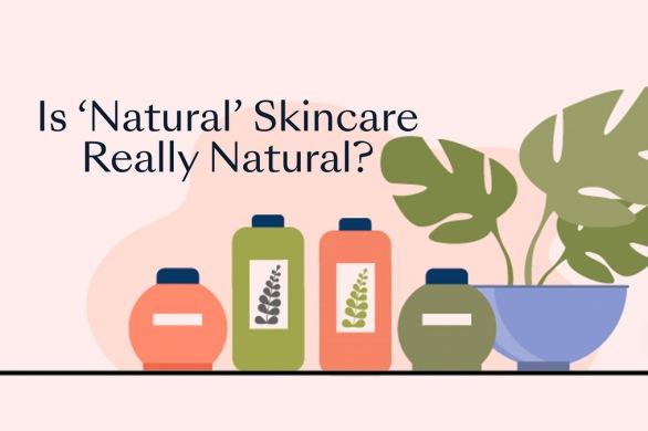 Is 'Natural' Skincare Really Natural? [Visual]   ecogreenlove