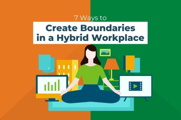 7 Ways to Create Boundaries in a Hybrid Workplace [Visual]   ecogreenlove